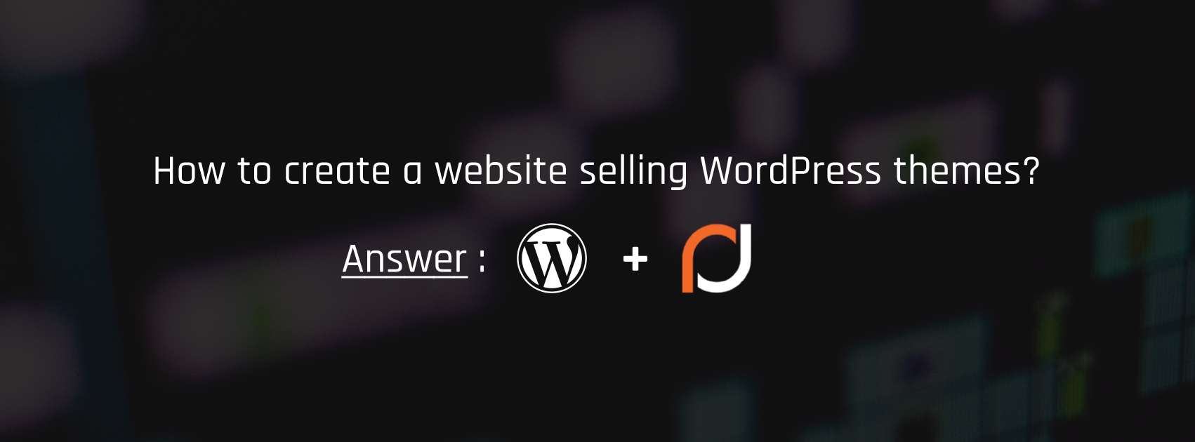 How to create a website selling WordPress themes